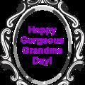 Gorgeous Grandma Day