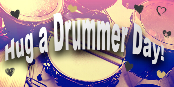 Hug A Drummer Day